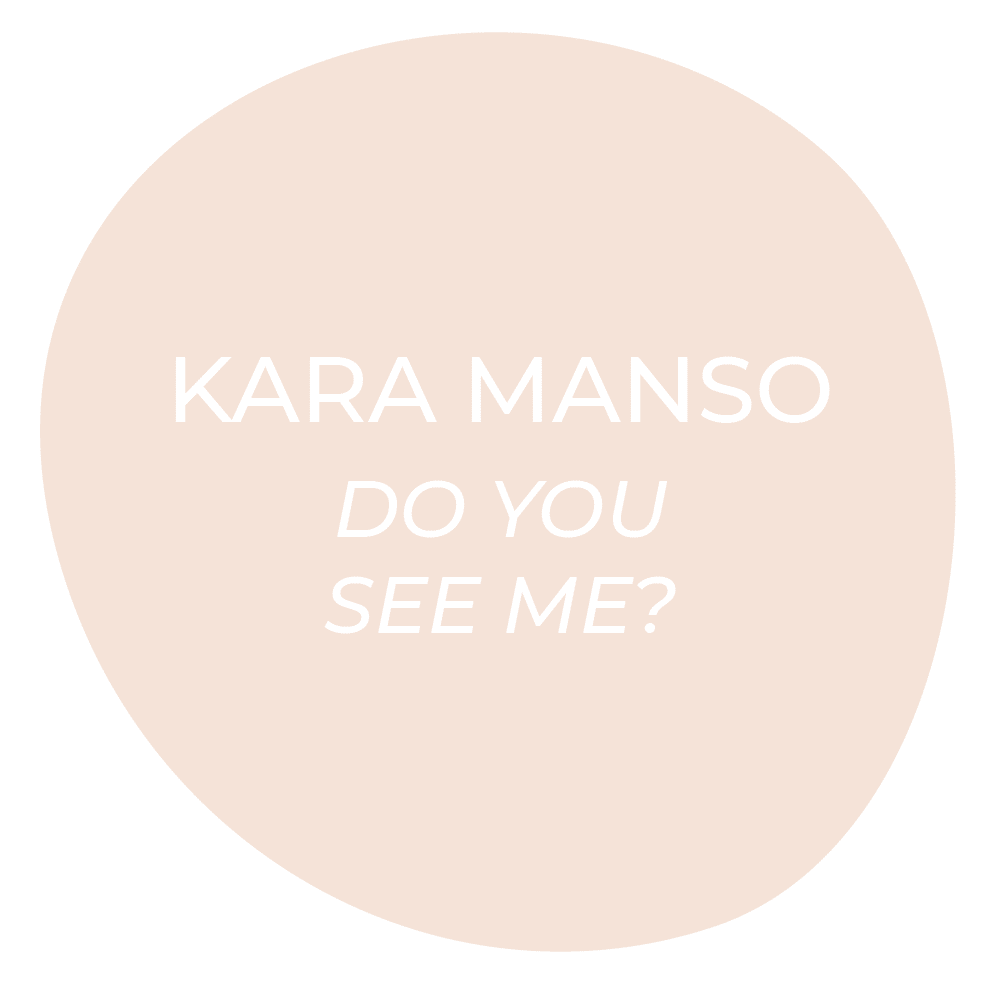 "Go to ""Do you see me?"" by Kara Manso"