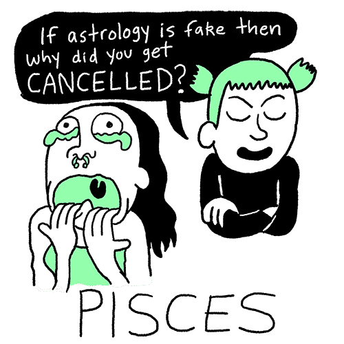 "Toxic Astrology by Walter Scott – Pisces: ""If astrology is fake then why did you get CANCELLED?"""