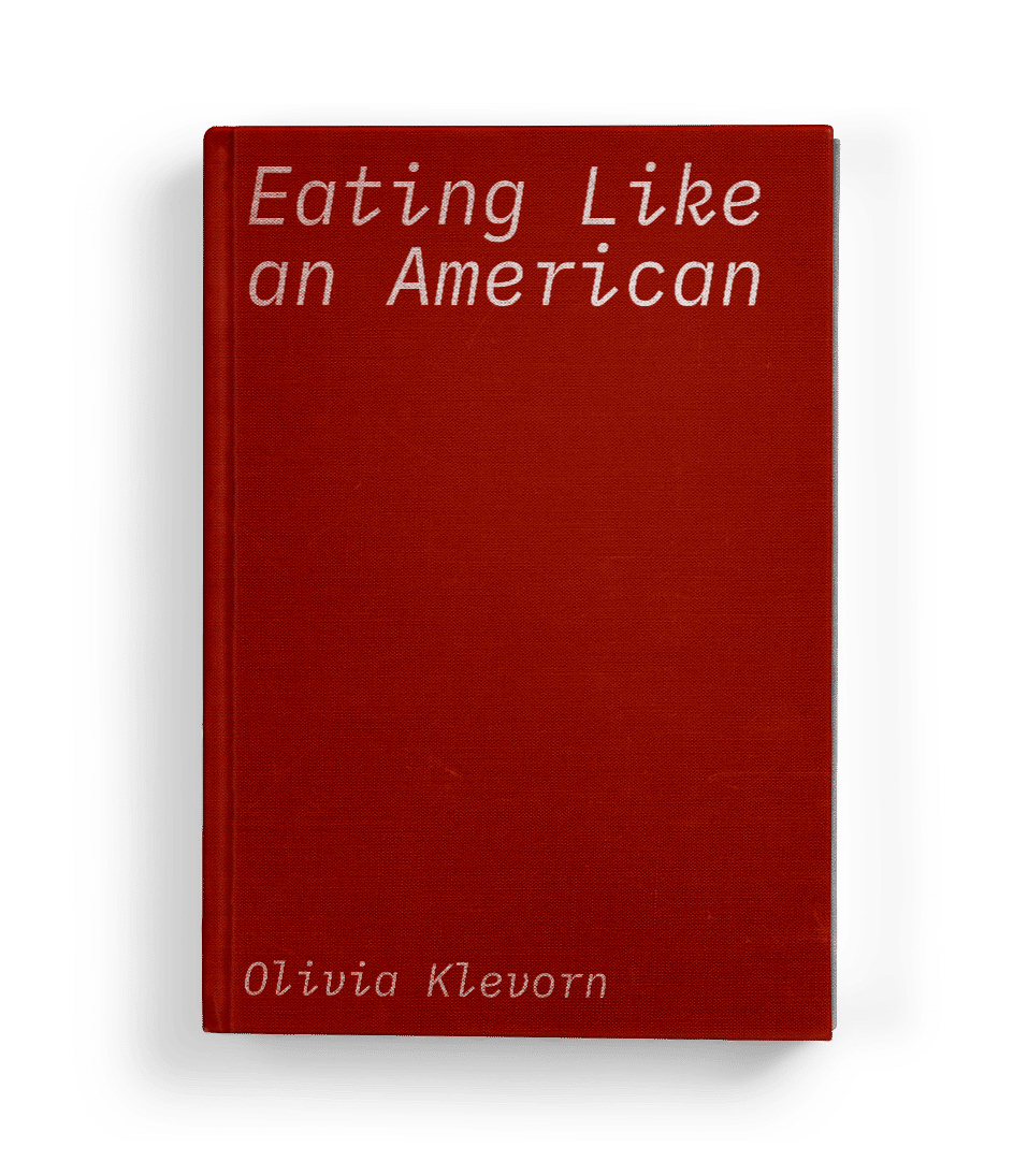 Eating like an American, Olivia Klevorn