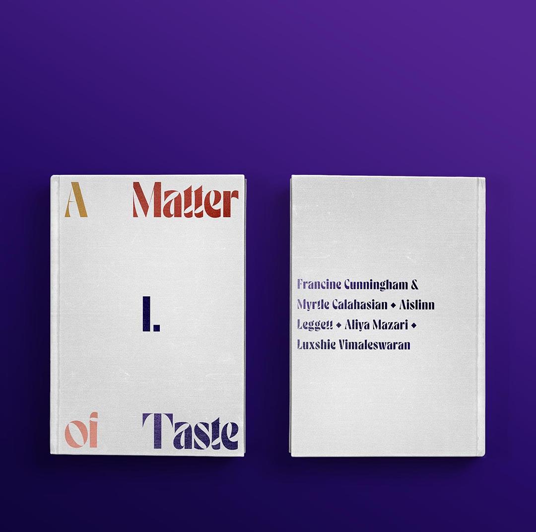 A Matter of Taste Chapter One: Francine Cunningham & Myrtle Calahasian, Aislinn Leggett, Aliya Mazari, Luxshie Vimaleswaran