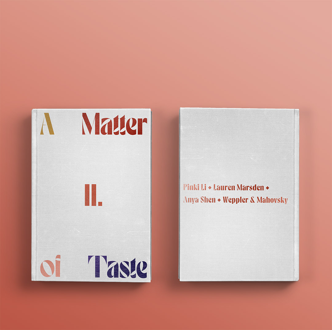 A Matter of Taste Chapter Two: Pinki Li, Lauren Marsden, Anya Shen, Weppler & Mahovsky