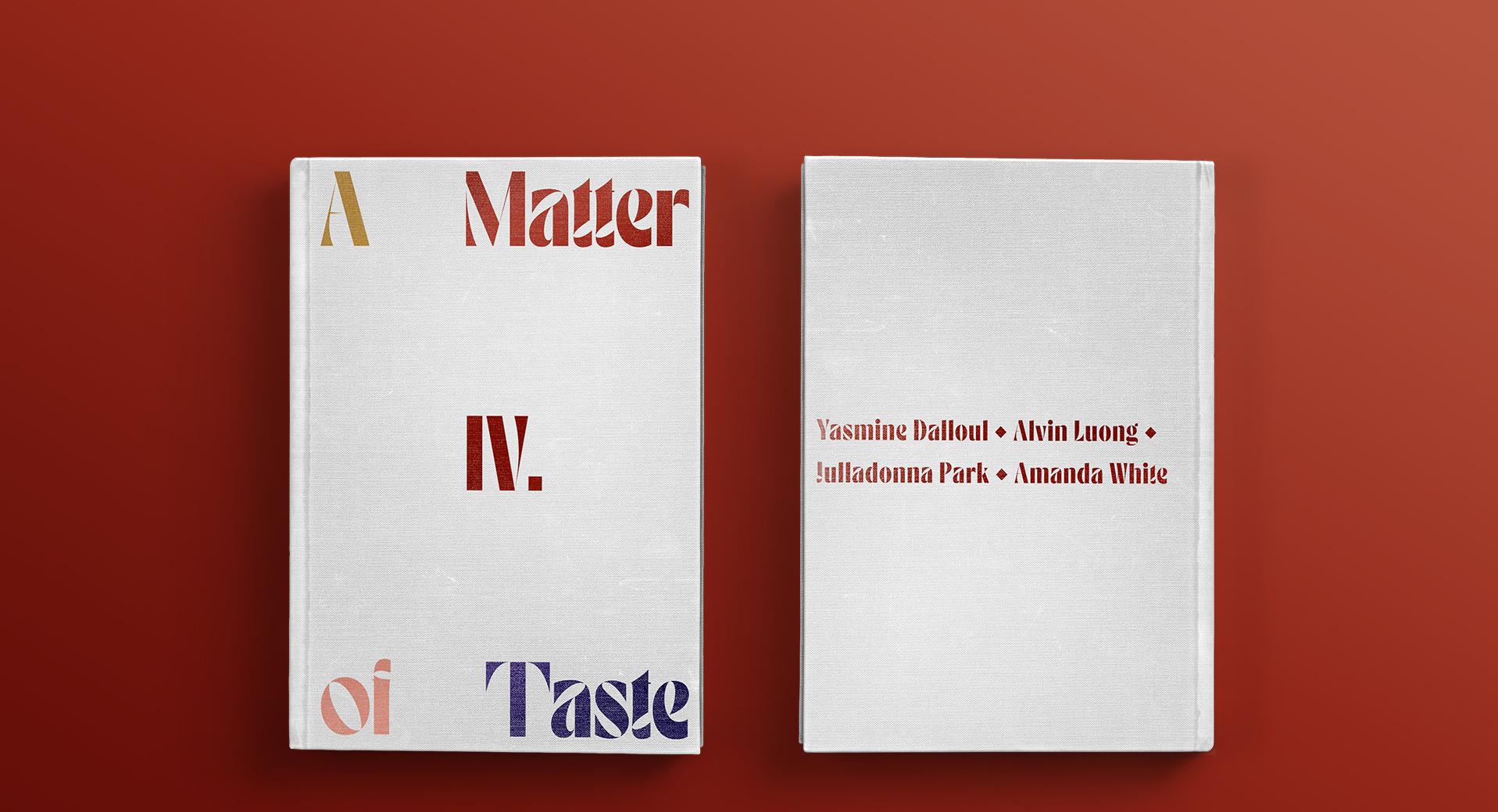 A Matter of Taste Chapter Four: Yasmine Dalloul, Alvin Luong, Julladonna Park, Amanda White