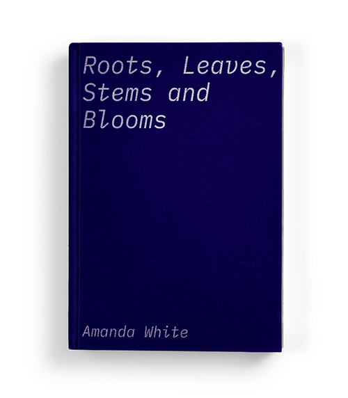 """Roots, Leaves, Stems and Blooms"" by Amanda White: Chapter Four of Koffler.Digital's summer 2020 exhibition ""A Matter of Taste"""