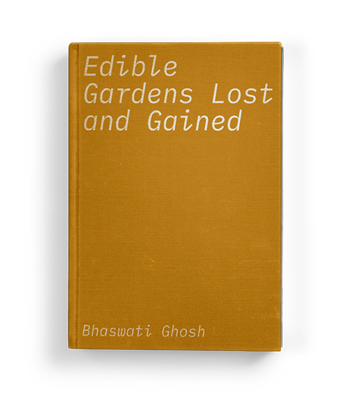 """Edible Gardens Lost and Gained"" by Bhaswati Ghosh: Chapter Three of Koffler.Digital's summer 2020 exhibition ""A Matter of Taste"""