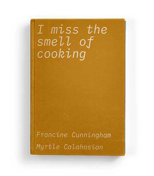 """I miss the smell of cooking"" by Francine Cunningham & Myrtle Calahasian: Chapter One of Koffler.Digital's summer 2020 exhibition ""A Matter of Taste"""